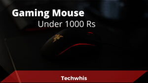The Best Gaming Mouse under 1000 Rs Mentioned (2021)